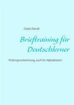 Brieftraining für Deutschlerner - Darrah, Gisela