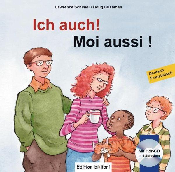 ich auch kinderbuch deutsch franz sisch von lawrence schimel doug cushman portofrei bei b cher. Black Bedroom Furniture Sets. Home Design Ideas