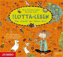 Hier steckt der Wurm drin! / Mein Lotta-Leben Bd.3 (Audio-CD) - Pantermüller, Alice; Kohl, Daniela