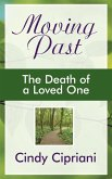 Moving Past: The Death of a Loved One