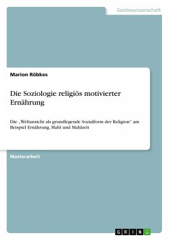 Die Soziologie religiös motivierter Ernährung