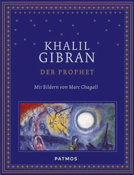 der prophet mit bildern von marc chagall von khalil gibran