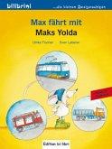 Max fährt mit. Deutsch-Türkisch