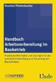 Handbuch Arbeitsvorbereitung im Baubetrieb