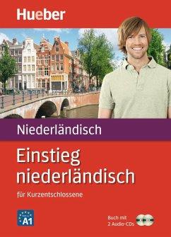 Einstieg niederländisch - Burger, Sabine; Schwarz, Alexander