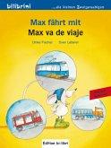 Max fährt mit, Deutsch-Spanisch\Max va de viaje