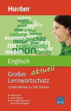 Großer Lernwortschatz Englisch aktuell - Hoffmann, Hans G.; Hoffmann, Marion