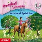 Anni und Äpfelchen / Ponyhof Liliengrün Bd.12 (1 Audio-CD)