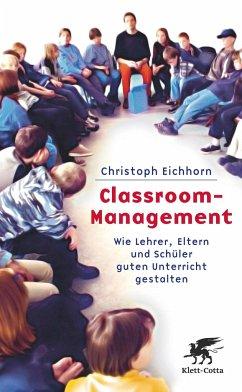 Classroom-Management - Eichhorn, Christoph