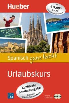 Spanisch ganz leicht Urlaubskurs - Limitierte S...
