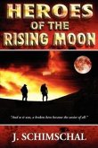Heroes of the Rising Moon