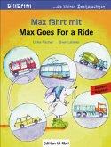 Max fährt mit, Deutsch-Englisch\Max Goes for a Ride