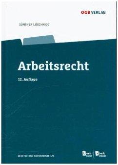 Arbeitsrecht (ArbR) (f. Österreich)