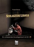 Schlagzeug lernen, m. Audio-CD