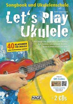 Let's Play Ukulele mit 2 CDs + DVD - Schusterbauer, Daniel