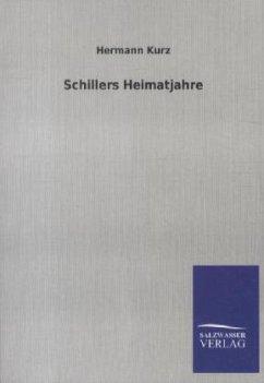 Schillers Heimatjahre - Kurz, Hermann
