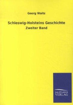 Schleswig-Holsteins Geschichte - Waitz, Georg
