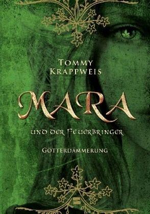 Buch-Reihe Mara und der Feuerbringer von Tommy Krappweis