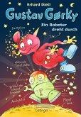 Ein Roboter dreht durch / Gustav Gorky Bd.2