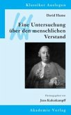 David Hume: Eine Untersuchung über den menschlichen Verstand