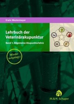 Lehrbuch der Veterinärakupunktur 01 - Westermayer, Erwin