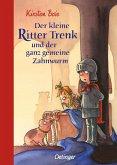 Der kleine Ritter Trenk und der ganz gemeine Zahnwurm / Der kleine Ritter Trenk Bd.5