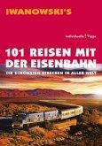 101 Reisen mit der Eisenbahn