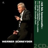 """""""Ich bin konservativ"""", 2 Audio-CDs"""