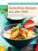 Glutenfreie Rezepte aus aller Welt