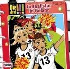Fußballstar in Gefahr / Die drei Ausrufezeichen Bd.24 (1 Audio-CD)