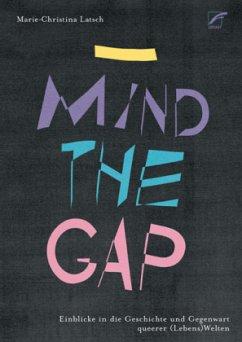 _ Mind the Gap - Latsch, Marie-Christina
