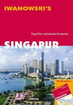 Iwanowski's Singapur - Hauser, Françoise; Häring, Volker