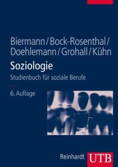 Soziologie - Biermann, Benno; Bock-Rosenthal, Erika; Doehlemann, Martin