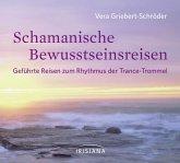 Schamanische Bewusstseinsreisen (MP3-Download)