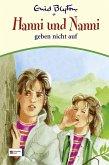 Hanni und Nanni geben nicht auf / Hanni und Nanni Bd.5 (Mängelexemplar)