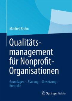 Qualitätsmanagement für Nonprofit-Organisationen - Bruhn, Manfred
