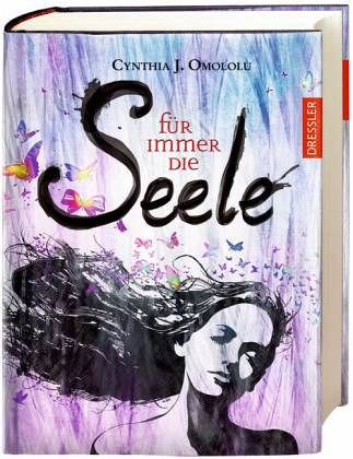 Für immer die Seele / Für immer Bd.1 - Omololu, Cynthia J.