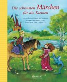 Die schönsten Märchen für die Kleinen