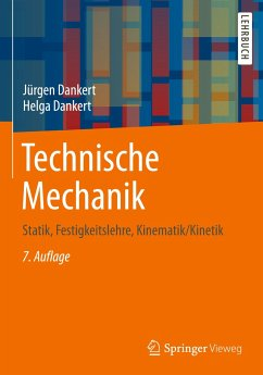 Technische Mechanik - Dankert, Jürgen; Dankert, Helga