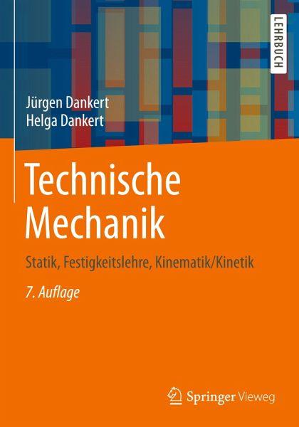Technische mechanik von j rgen dankert helga dankert for Technische mechanik grundlagen pdf