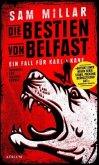 Die Bestien von Belfast / Karl Kane Bd.1