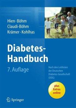 Diabetes-Handbuch - Hien, Peter; Böhm, Bernhard; Böhm, Bernhard; Claudi-Böhm, Simone; Krämer, Christoph; Kohlhas, Klaus