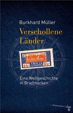 Verschollene Länder - Müller, Burkhard