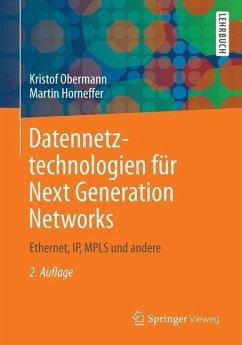 Datennetztechnologien für Next Generation Networks - Obermann, Kristof;Horneffer, Martin