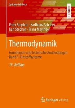 Thermodynamik - Mayinger, Franz; Schaber, Karlheinz; Stephan, Karl; Stephan, Peter