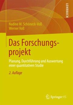 Das Forschungsprojekt - Schöneck, Nadine M.; Voß, Werner