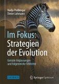 Im Fokus: Strategien der Evolution