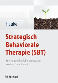 Strategisch Behaviorale Therapie (SBT) - Hauke, Gernot