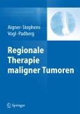 Regionale Therapie maligner Tumoren