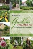 Gartenreiseführer Mecklenburg-Vorpommern